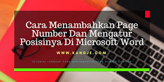 Cara Menambahkan Page Number Dan Mengatur Posisinya Di Microsoft Word
