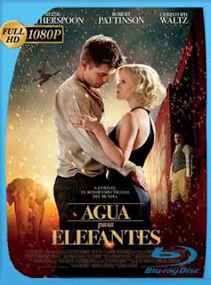 Agua Para Elefantes 2011 HD [1080p] Latino [GoogleDrive] DizonHD