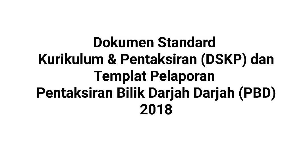 Unit Pengurusan Akademik Dskp Tahun 2 Dan Templat Pelaporan Pentaksiran Bilik Darjah Pbd Tahun 1 Tahun 2 2018