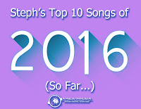 http://www.mymusicmyconcertsmylife.com/2016/07/stephs-top-ten-songs-of-2016-so-far.html