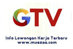 Lowongan Kerja PT Global Televisi (GTV)