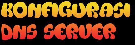 Cara Konfigurasi DNS Server Debian Terbaru