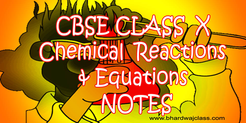 CBSE Class 10 Science Chemical Reactions and Equations notes