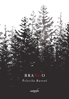 Branco, de Priscila Baroni - Editora Autografia
