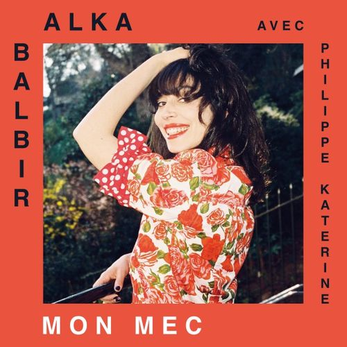 Clip du soir Mon Mec Alka Balbir Philippe Katerine.