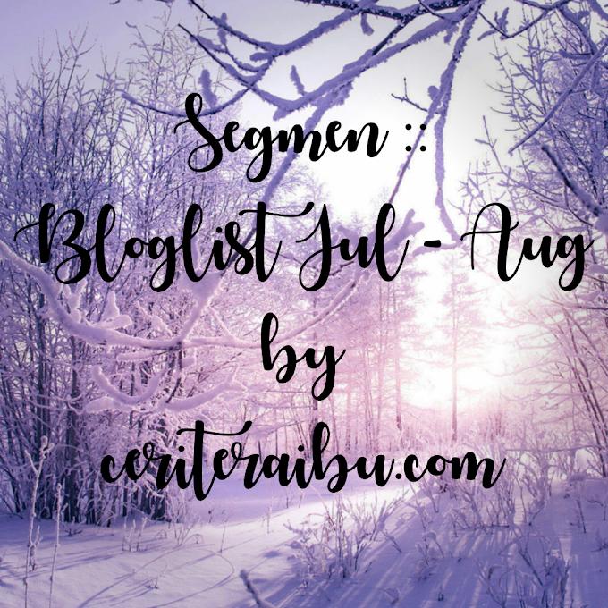 Segmen :: Bloglist Jul-Aug by Ceriteraibu.com