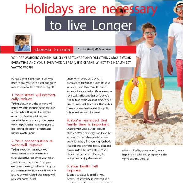 Holidays are necessary to live Longer - Alamdar Hussain - MBE
