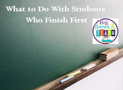 What to Do With Students Who Finish First