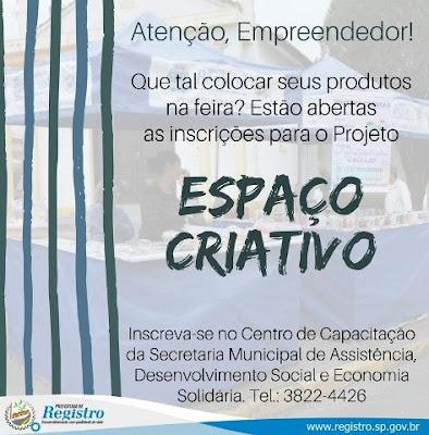 Projeto Espaço Criativo em Registro-SP recebe inscrições para novos empreendedores