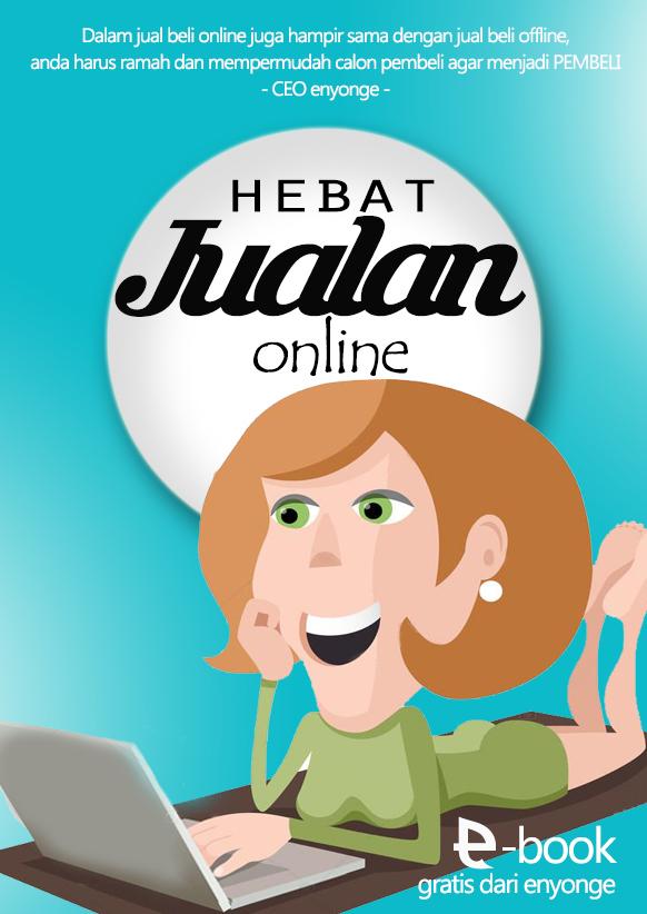 E Book Gratis Hebat Jualan Online E Nyonge
