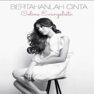 Download Bertahanlah Cinta - Single Celine Evangelista