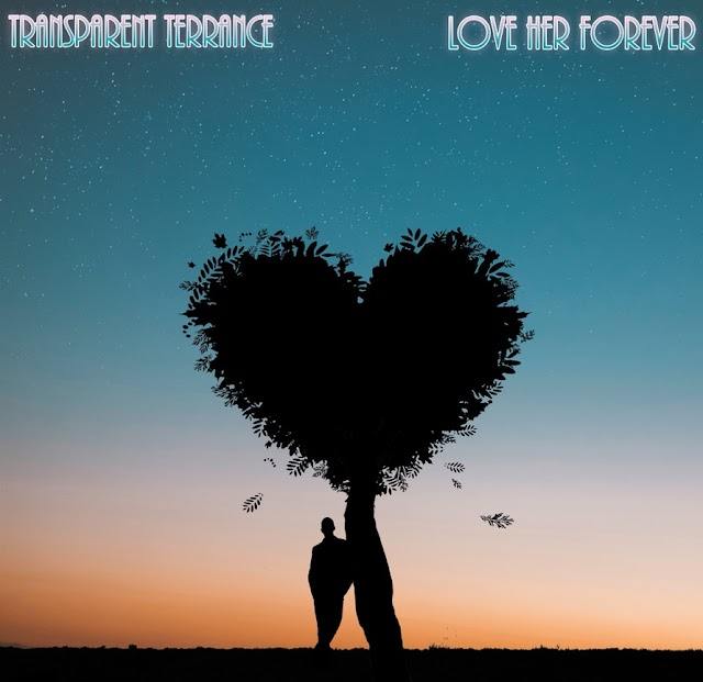 """Transparent Terrance Go Behind The Music """"Love Her Forever"""""""