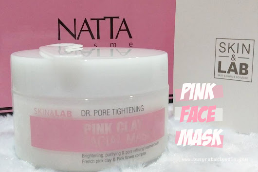 SKIN & LAB DR. PORE TIGHTENING PINK CLAY FACIAL MASK REVIEW
