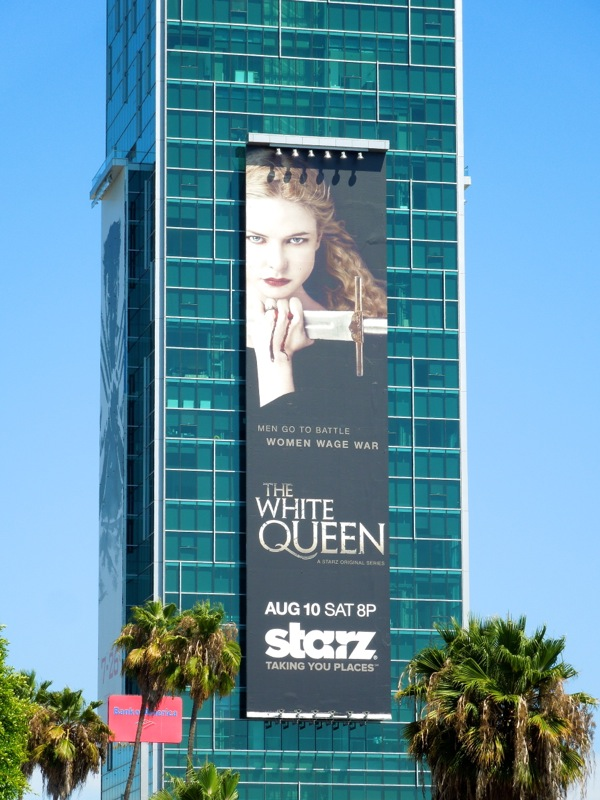 White Queen USA Starz billboard