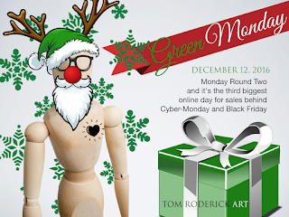 Cyber Green Monday Shop Today for Xmas Delivery troderickart.com