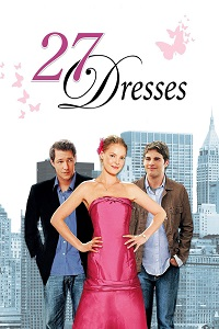 Watch 27 Dresses Online Free in HD