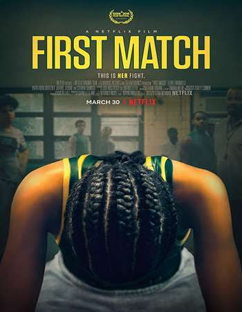 Poster Of Hollywood Film Watch Online First Match 2018 Full Movie Download Free Watch Online 300MB
