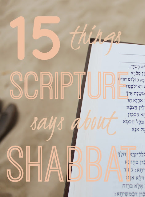 15 Things Scripture Says About Shabbat | Land of Honey