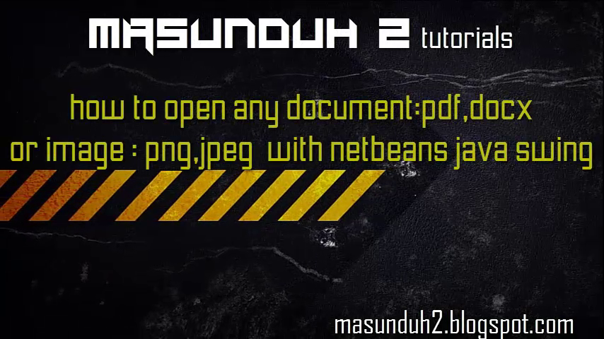 tutorial netbeans how to open any document or image(vol 16