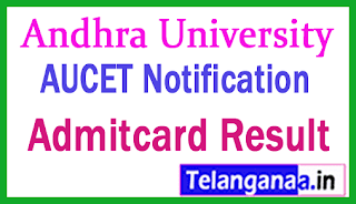 AUCET Notification 2019 Apply Online Hall Tickets Results Counseling