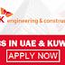 SK ENGINEERING & CONSTRUCTION JOB OPPORTUNITIES IN UAE & KUWAIT