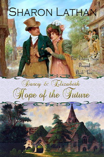 Book Cover: Darcy & Elizabeth: Hope of the Future by Sharon Lathan