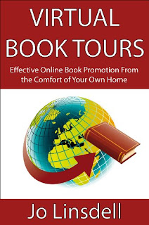 Virtual Book Tours: Effective Online Book Promotion From the Comfort of Your Own Home by Jo Linsdell