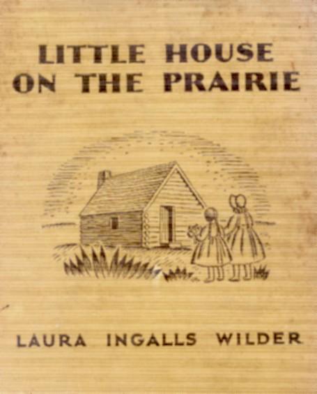 Imagen con la portada de la primera noveal de Laura Ingalss : Little House on the Prairie