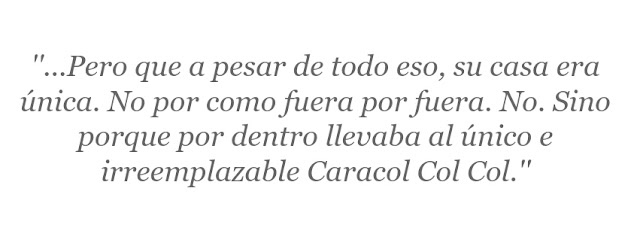 extracto cuento infantil caracol col col