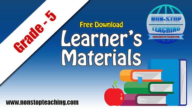 Grade 5 Learner's Materials