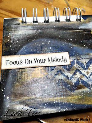 Focus on Your Melody, #ArtLove52 Week 3 Leah Tees