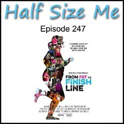 Half Size Me Episode 247