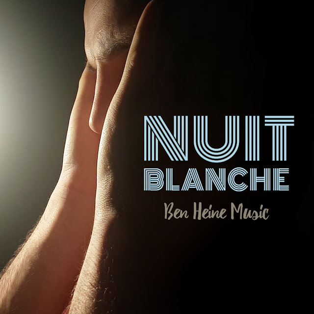 Ben Heine - Chanson Nuit Blanche 2017 - Musique - Song Music Single