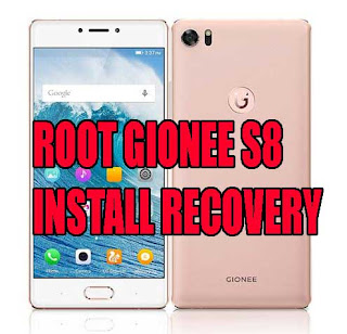 How To Root Gionee S8 And Install Philz Recovery