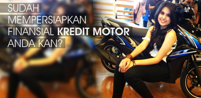 Persiapan Kredit Motor