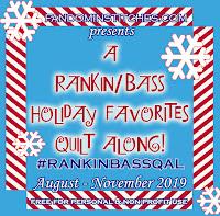 Rankin and Bass Quilt A Long