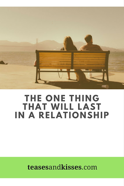 one thing that will make the relationship last