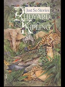 Just So stories by Rudyard Kipling cover