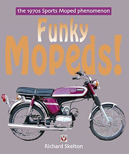 Benzina Funky Superbikes Richard Skelton S Follow Up To The Best Selling Funky Mopeds