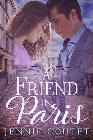 A Friend in Paris by Jennie Goutet
