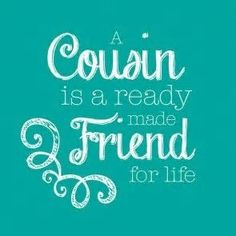 64 Best Cousin Quotes And Sayings With Images Best Wishes And