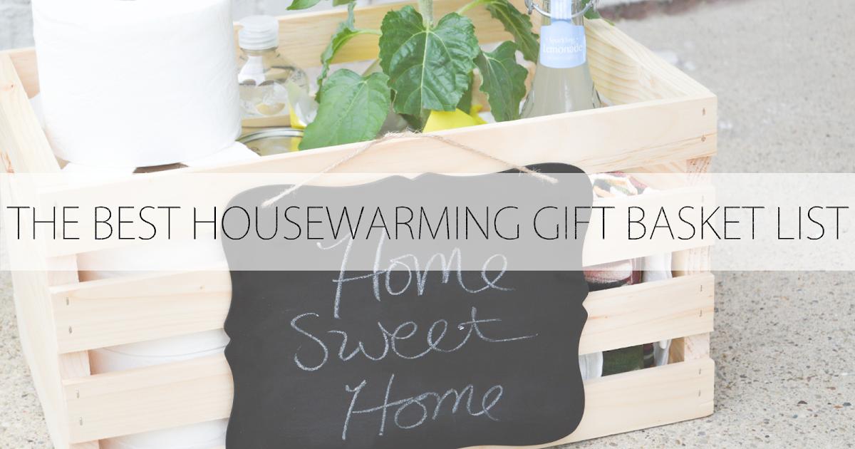 The Joyful Tribe The Best Housewarming Gift Basket List