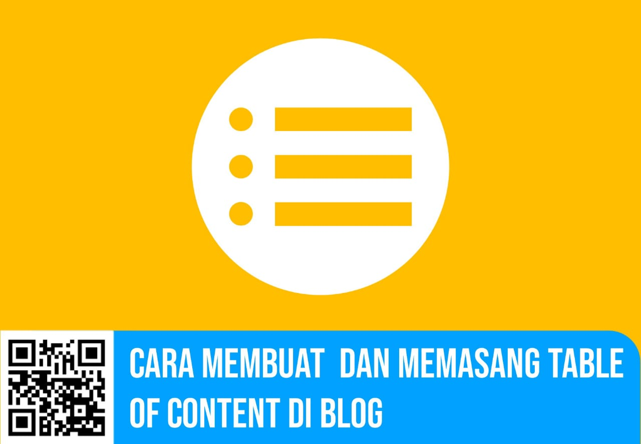 Cara Membuat  dan Memasang Table of Content di Blog