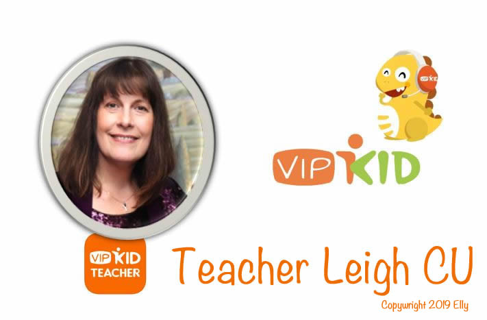 VIPKid Teacher Leigh CU
