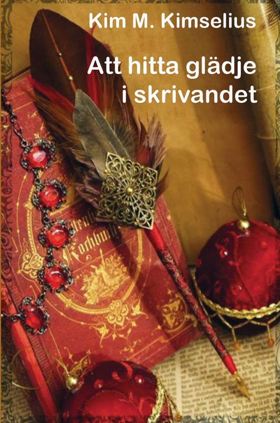 Skrivarbloggen Kim M. Kimselius  Lunds Universitets Författarskola eb25f92a80ad9