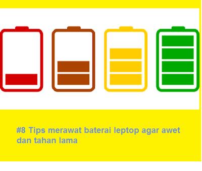 #8 Tips merawat baterai leptop agar awet dan tahan lama