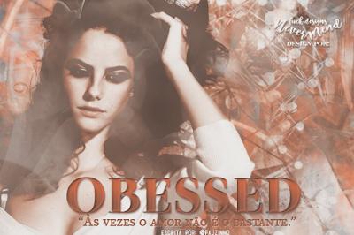 CF: Obsessed (@pauzinho)