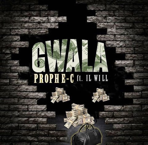 NEW MUSIC: Prophe-C - Gwala Ft. Il Will