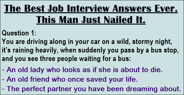 The Best Job Interview Answers Ever. Think Outside the Box