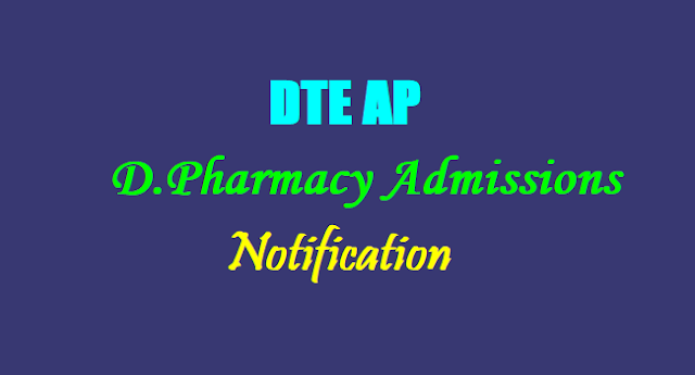 DTE AP, D.Pharmacy admissions Notification 2017,Diploma in Pharmacy